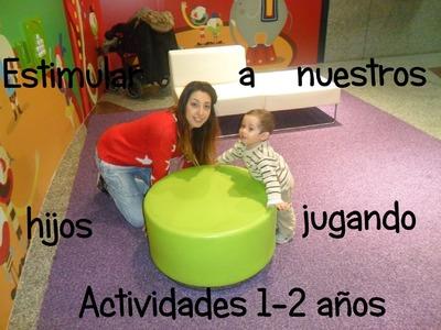 Actividades y juegos de 1 a 2 años para estimular el desarrollo cognitivo, motor, afectivo y lingüís