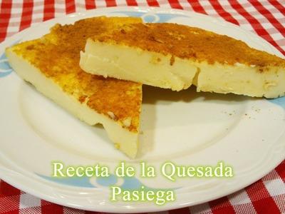 Cómo hacer quesada Pasiega receta paso a paso