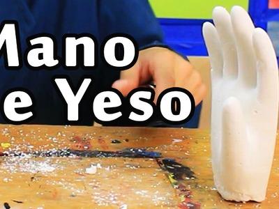 Cómo hacer una Mano de Yeso