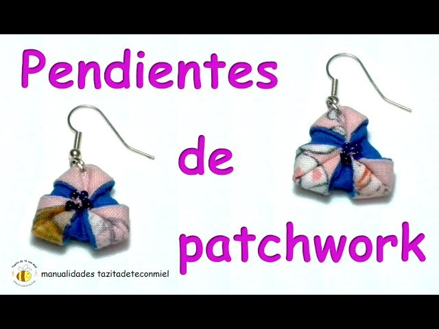 Manualidades : pendientes de patchwork. crafts earringspatchwork