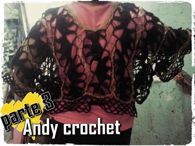 BLUSA EN HORQUILLA Y CROCHET ( PARTE 3 FINAL )Andy crochet