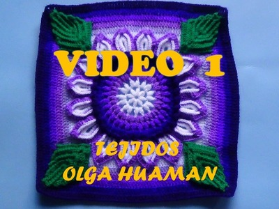 "Colcha tejido a crochet muestra ""flor de 16 pétalos"" video 1"