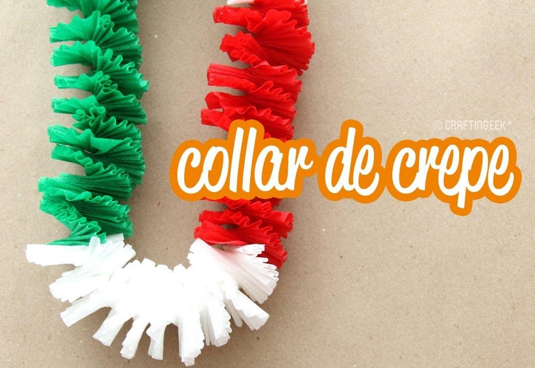 Collar de papel crepé: Fiestas patrias!