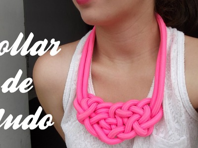 DIY- Collar de nudos. Snot necklace