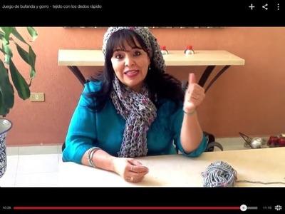 Juego de bufanda y gorro - tejido con los dedos rápido - Tejiendo con Laura Cepeda