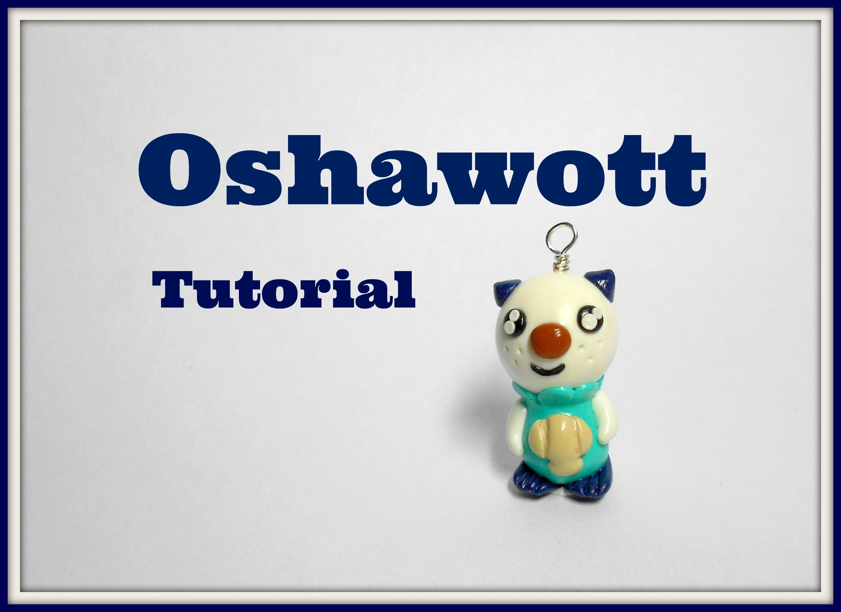 Pokémon series: Oshawott polymer clay tutorial