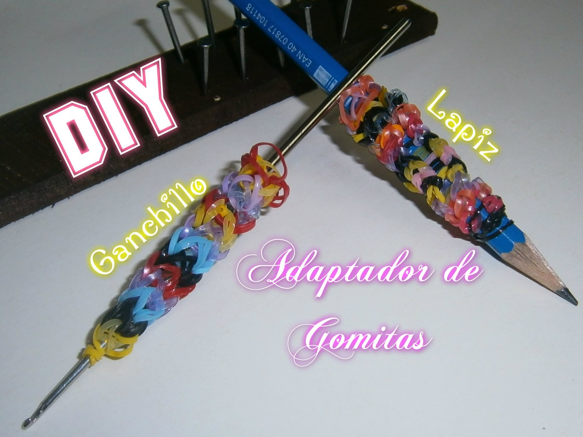 Adaptador para Lapiz o Ganchillo con gomitas.HOOK COVER & PENCIL COVER