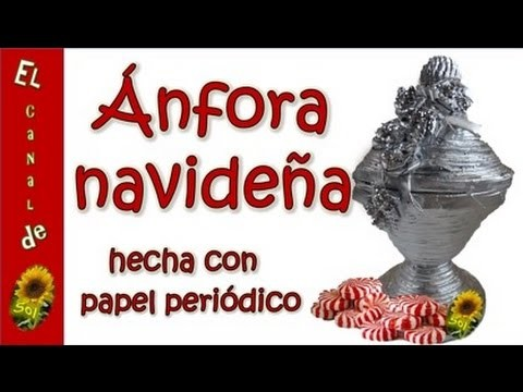 Ánfora navideña hecha con papel periódico - Christmas amphora made with newspaper
