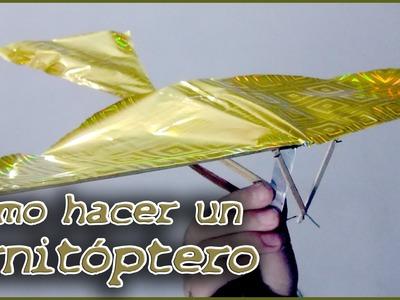 Como hacer un ornitóptero o pájaro mecánico
