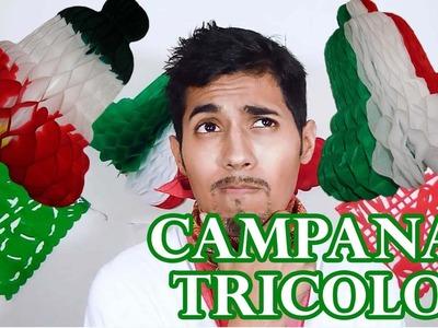 Cómo hacer Campanas Tricolor. Independencia de México 15 de Septiembre