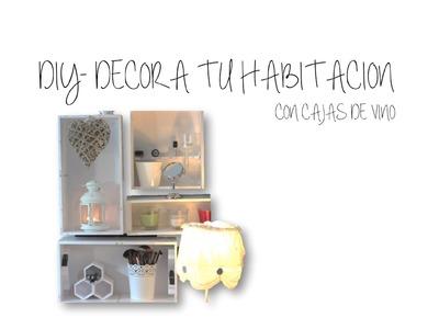DIY- Decora tu cuarto I con cajas de vino