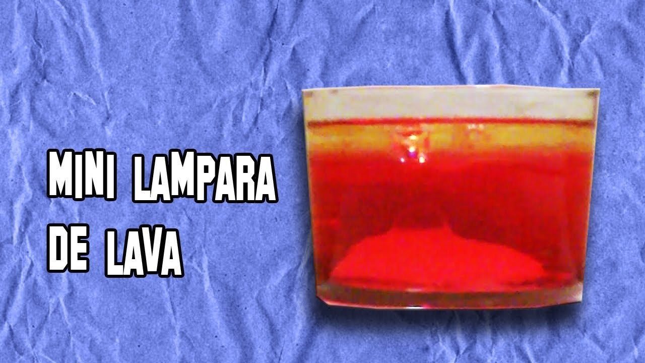 Como Hacer una Lámpara de Lava | How to make a lava lamp