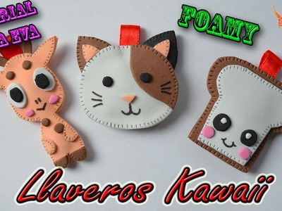 ♥ Tutorial: Llaveros Kawaii de Goma Eva (Foamy) ♥
