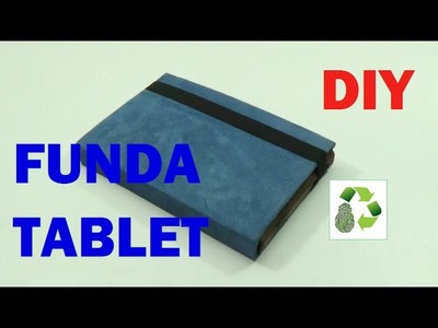 117. DIY FUNDA PARA TABLET O EBOOK (RECICLAJE DE CARTON)