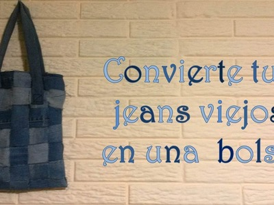 Bolsa hecha de jeans viejos !!!