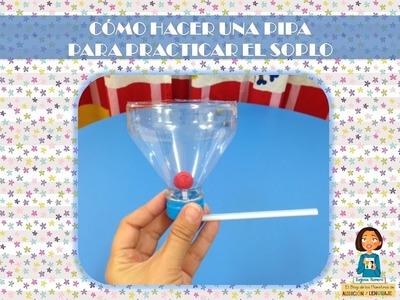 Como hacer un juguete para practicar el soplo con materiales reciclados