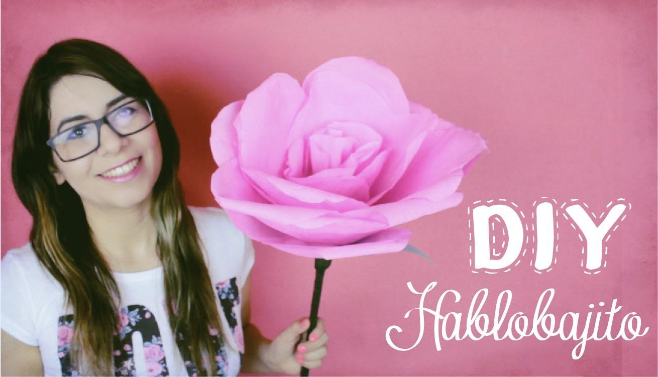 Como hacer una rosa de papel. Florecita enorme de papel crepe - Hablobajito