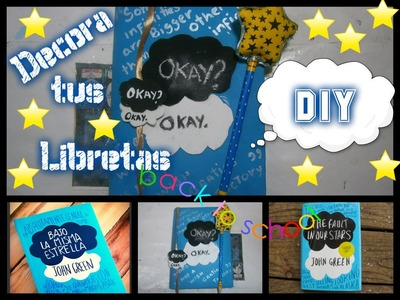 Decora tus Cuadernos BAJO LA MISMA ESTRELLA.DIY Notebook - TFIOS The Fault In Our Stars: Pencil