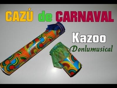 DIY CÓMO HACER UN CAZÚ DE CARNAVAL Kazoo DONLUMUSICAL