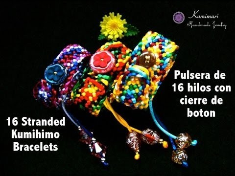Kumimari 11: 16-Stranded Bracelet. Pulsera de 16 Hilos con Cierre de Boton