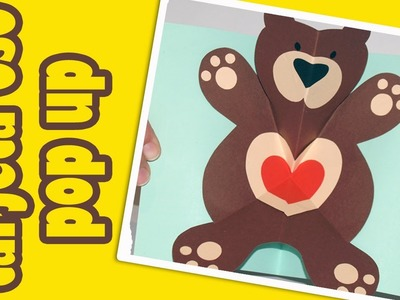 Tarjeta osito Teddy pop up  - DIY - Pop up Teddy bear card
