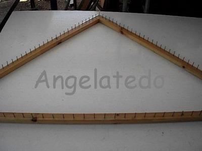 Bastidor o telar  triangular,  fácil de construir.