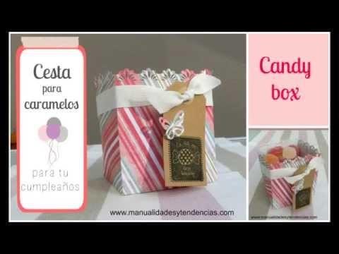 Cesta para dulces. Candy box tutorial