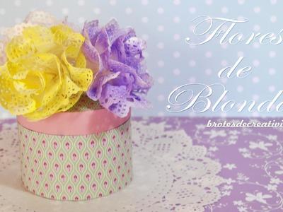 DIY : Flores Hechas Con Blondas - Brotes De Creatividad
