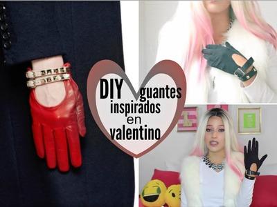 DIY guantes inspirados en valentino