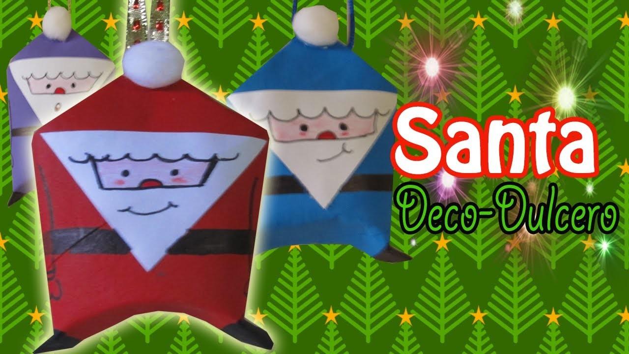 Santa Claus Decorativos-Dulceros! (Manualidades ecológicas para NAVIDAD)