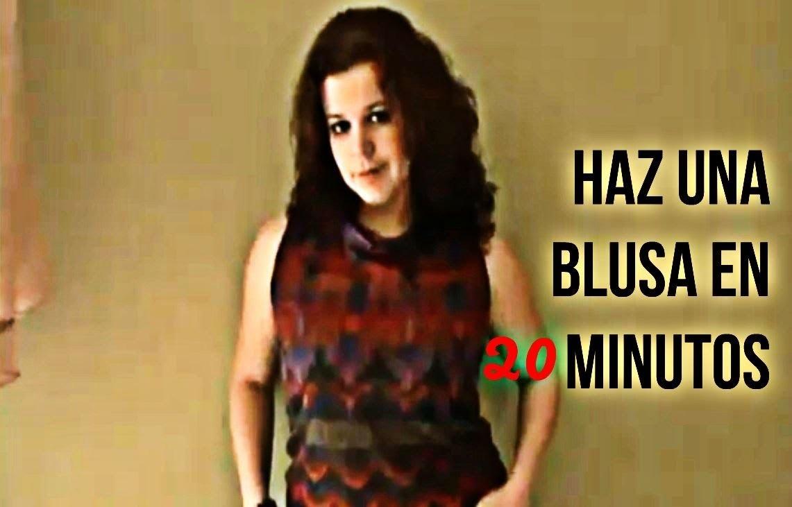 Como Hacer Una Blusa En 20 Min. Parte II
