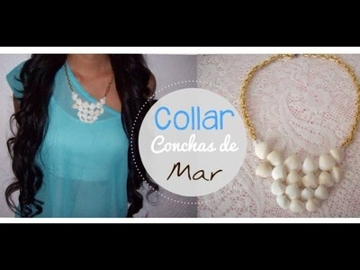 DIY ( Collar De Conchas De Mar )