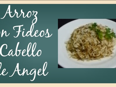 Receta Arroz con Fideos Cabello de Angel Full HD