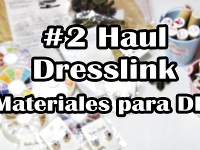 #2 Haul Dresslink [Materiales DIY]
