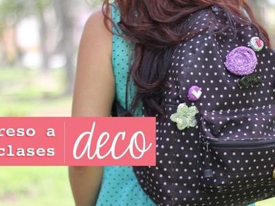 3 Estilos para decorar tu mochila * Facil  *  #Back2School