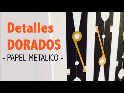 CUADRO CON DETALLES DORADOS - ADHESIVO METALICO