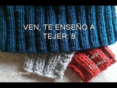 Curso Express para aprender a tejer. 8ª clase: Punto Elástico