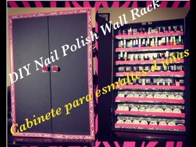 Organizador para esmaltes (d.i.y nail polish rack)