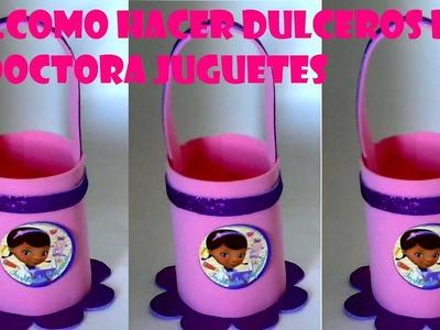COMO HACER DULCERO  DE FOAMY DE LA DOCTORA JUGUETES