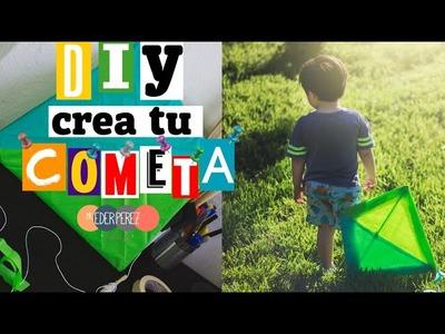 DIY! CREA TU COMETA. PAPALOTE - ACTIVIDADES PARA VACACIONES