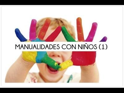 Manualidades para hacer con niños 1