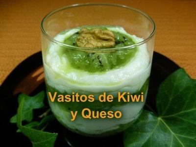 Vasitos de Kiwi y Queso (Receta fácil y muy rica)