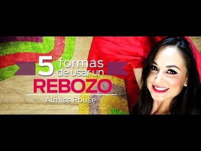 5 FoRmAs De PoNeR uN REBOZO !!!
