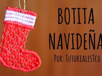 Botita de macramé. ESPECIAL DE NAVIDAD ♥ + Colaboración