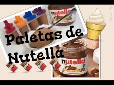 Como hacer paletas.helados de NUTELLA :D ( MUY FACIL)