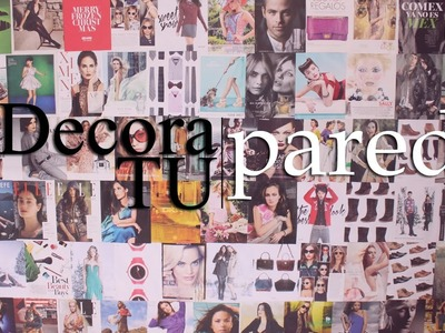 Decora tu habitación con revistas