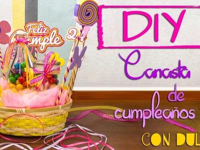 DIY: Canasta de cumpleaños con dulces
