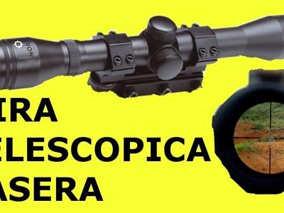 Armas Caseras | Como Hacer una Mira Casera Telescopica para el Rifle