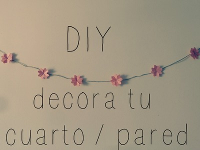 DIY: decora tu cuarto. pared  ( FACIL )