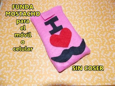 DIY Funda MOSTACHO para móvil o celular SIN COSER